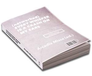 3— Every Whisper Anthology, 2014, Arcadia Missa Publications